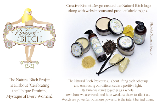 Creative Kismet Design_Natural Bitch